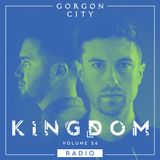 Gorgon City KINGDOM Radio 056 - Live from Estonia pt. 2