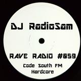 RadioSam Presents RAVE RADIO #059 LIVE on Code South 105.6 FM 24/10/2017