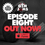 Gym Jams - Episode 8 (Old School Garage Edition)