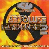 Slammin' Vinyl Proudly Presents Absolute Hardcore 2 CD3 Mark EG
