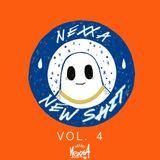"""DJ Nexxa - """"New Shit"""" - Vol.4"""