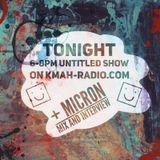 The Untitled Radio Show - Micron 10th Birthday