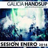 Sesión Xaneiro 2016 Galicia Hands Up!, Mixed By Chis, Aessi, Chavetas, Dero & MVDJ