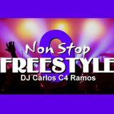 Non Stop Freestyle Music 9 - DJ Carlos C4 Ramos