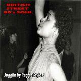 Reggie Styles Jugglin: 80's British Soul Music 2017