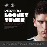 Verano - Looney Tunes Radio Show #005