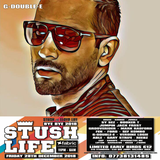 Stush Life - BYE BYE 2018 Mix by G-double-E - Friday 28th December 2018 @ Fabric London