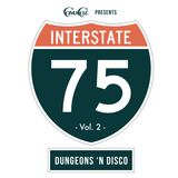 I - 75 Mix PT. 2, Dungeons N' Disco