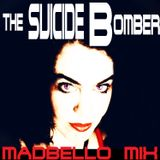 The Suicide Bomber (Terror Mix)