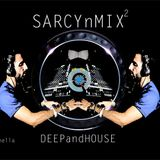 SARCYnMIX 2 Deep and House