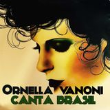ORNELLA VANONI Canta Brasil