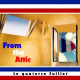 From the Attic pour Le Quatorze Juillet