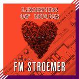 FM STROEMER - Legends Of House Volume 13 - mixed by FM STROEMER  www.fmstroemer.de