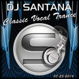 Classic Vocal Trance (Recorded Live 08-25-2016)