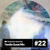Tendts guest mix on Paranoise