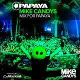 Mike Candys - Mix for Papaya