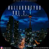 #AllAboutYou - A Mix Request Series - Volume 2