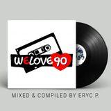 We Love 90's Dance [Retro Memories]