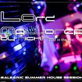 LOrd - Mallorca in the mix 2017 (Balearic Summer House Session)
