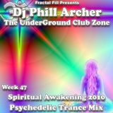 Spiritual Awakening 2010 - The UnderGround Club Zone Radio Show