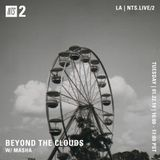 Beyond the Clouds w/ Masha - 22nd January 2019