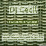 #WelcomeToMyHouse (Afro-House April 2018)