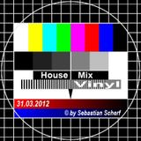 House Mix Vinyl ©by Sebastian Scherf 31.03.2012