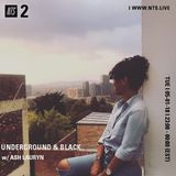 Underground and Black w/ Ash Lauryn - 1st May 2018