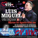 25-08-15 - #LaMañanaPresenta #ENVIVO - #LuisMiguel #ViñaDelMar2012