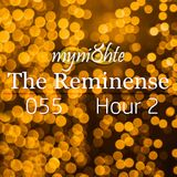myni8hte - The Reminense 055 - Hour 2