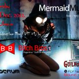 Mermaid Music show w/ Exclusive Podcast's by Bitch Bros (Argentina)