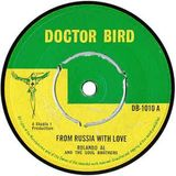 SKA, ROCKSTEADY & REGGAE – FROM RUSSIA WITH LOVE