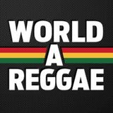 WORLD A REGGAE MUSIC (DJ RATIGAN)