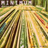 Minimum from 2002 only vinyl mixed by Cave Sedem