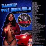 DJJUNKY - VYBZ AGAIN VOL.2 DANCEHALL MIXTAPE 2K17
