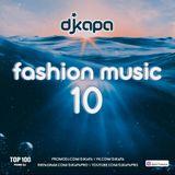 dj kapa - Fashion Music 10