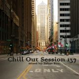 Chill Out Session 137