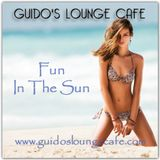 Guido's Lounge Cafe Broadcast 0276 Fun In The Sun (20170616)