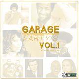 GARAGE PARTY'S VOL.1 [Classics Edition]