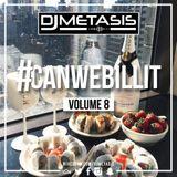 #CANWEBILLIT Vol. 8 (R&B, HIP HOP & GRIME)