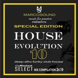 """HOUSE EVOLUTION vol 10 "" - SPECIAL EDITION - 26 september 2019"