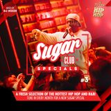 Sugar Specials #3 | A fresh selection of the hottest Hip-Hop and R&B | March 2019