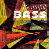 Beatiful Bass Vol. 2