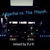 ♫..Angerfist vs. Tha Playah..♫    (mixed by Dj-K)