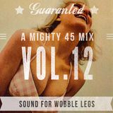 A Mighty 45 Mix Vol.12