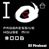 Progessive house mix #008