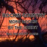 ROCKIN COUNTRY - MORE ROCKIN BY THE CREDIT
