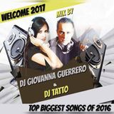 WELCOME 2017 - MIX BY - DJ GIOVANNA GUERRERO & DJ TATTO