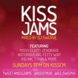 KISS JAMS MIXED BY DJ SWERVE 13MAR16
