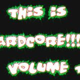 This Is Hardcore Volume 1